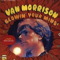 Van Morrison-Blowin' Your Mind! [vinyl immitation packaging CD] 2008